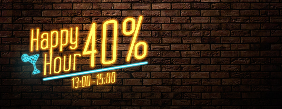 Happy Hour Bonus 40%!